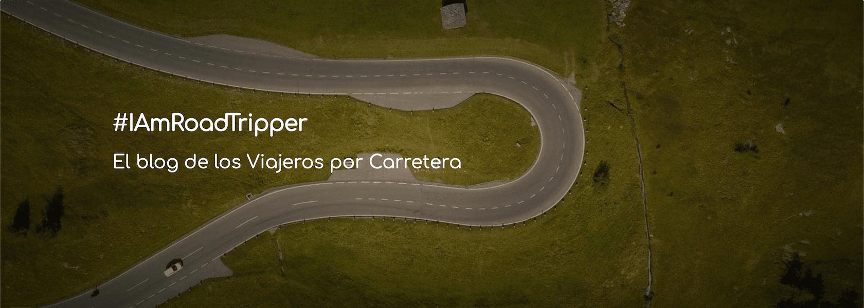 #IAmRoadTripper-El blog de los viajeros por carretera